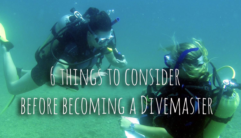 6 Things to consider before becoming a PADI Divemaster